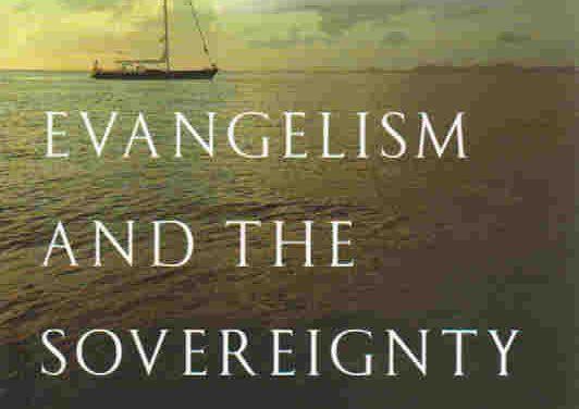 傳福音與神的主權(作者:JI巴刻)